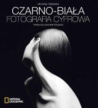 Czarno-biała fotografia cyfrowa - ebook