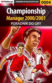 Championship Manager 2000/2001 - poradnik do gry