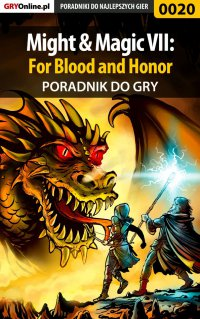 Might  Magic VII: For Blood and Honor - poradnik do gry