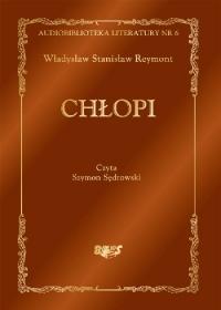 Chłopi - Władysław Stanisław Reymont - audiobook