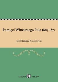 Pamięci Wincentego Pola 1807-1872