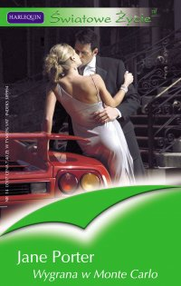 Wygrana w Monte Carlo - Jane Porter - ebook