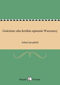 Gościniec abo krótkie opisanie Warszawy