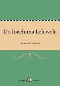 Do Joachima Lelewela