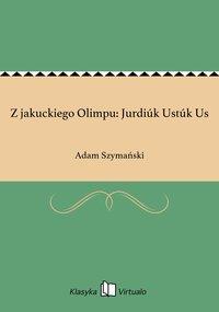 Z jakuckiego Olimpu: Jurdiúk Ustúk Us