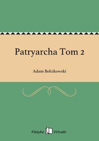 Patryarcha Tom 2