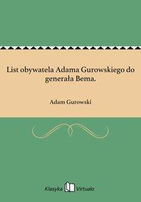 List obywatela Adama Gurowskiego do generała Bema.