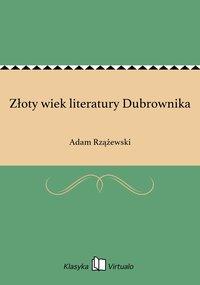 Złoty wiek literatury Dubrownika