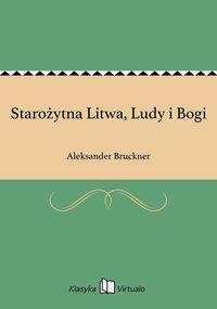 Starożytna Litwa, Ludy i Bogi