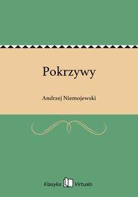Pokrzywy - Andrzej Niemojewski - ebook
