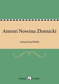 Antoni Nowina Złotnicki