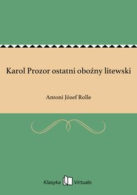 Karol Prozor ostatni oboźny litewski
