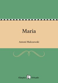 Maria - Antoni Malczewski - ebook