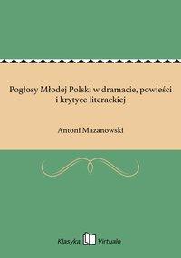 Pogłosy Młodej Polski w dramacie, powieści i krytyce literackiej