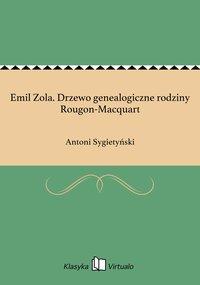 Emil Zola. Drzewo genealogiczne rodziny Rougon-Macquart