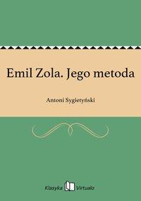 Emil Zola. Jego metoda