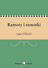 Ramoty i ramotki - August Wilkoński - ebook
