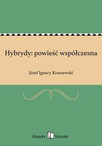 Hybrydy: powieść współczesna