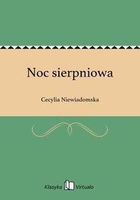 Noc sierpniowa - Cecylia Niewiadomska - ebook