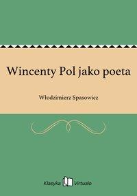 Wincenty Pol jako poeta
