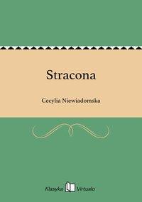 Stracona - Cecylia Niewiadomska - ebook