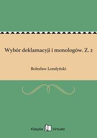 Wybór deklamacyji i monologów. Z. 2