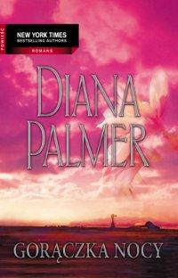 Gorączka nocy - Diana Palmer - ebook