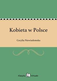 Kobieta w Polsce - Cecylia Niewiadomska - ebook