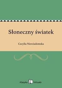 Słoneczny światek - Cecylia Niewiadomska - ebook