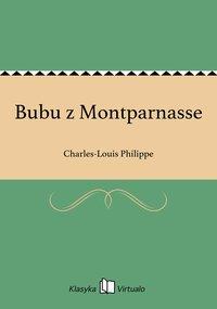 Bubu z Montparnasse - Charles-Louis Philippe - ebook