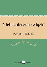 Niebezpieczne związki - Pierre Choderlos Laclos - ebook