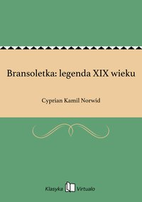 Bransoletka: legenda XIX wieku