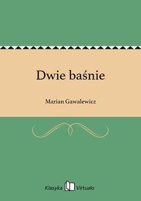 Dwie baśnie - Marian Gawalewicz - ebook