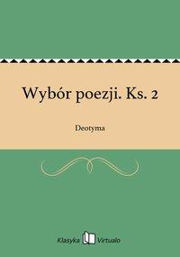 Wybór poezji. Ks. 2