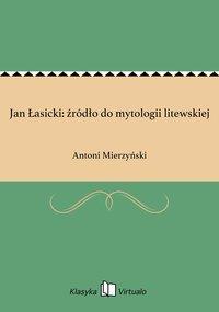 Jan Łasicki: źródło do mytologii litewskiej