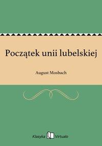 Początek unii lubelskiej