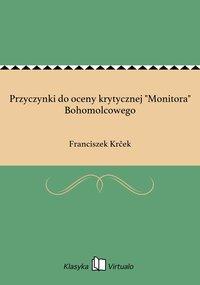 """Przyczynki do oceny krytycznej """"Monitora"""" Bohomolcowego"""