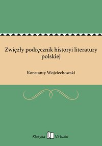 Zwięzły podręcznik historyi literatury polskiej