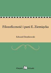 Filozoficzność i pani E. Ziemięcka - Edward Dembowski - ebook
