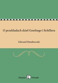 O przekładach dzieł Goethego i Schillera - Edward Dembowski - ebook