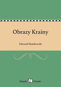 Obrazy Krainy - Edward Dembowski - ebook
