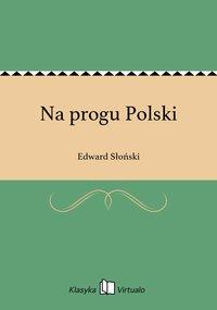 Na progu Polski