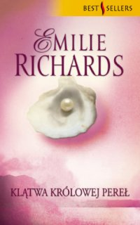 Klątwa Królowej Pereł - Emilie Richards - ebook