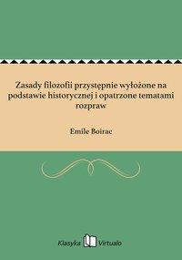 Zasady filozofii przystępnie wyłożone na podstawie historycznej i opatrzone tematami rozpraw