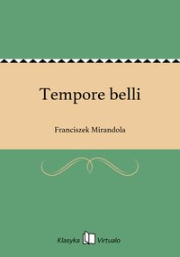 Tempore belli - Franciszek Mirandola - ebook