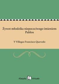 Żywot młodzika niepoczciwego imieniem Pablos
