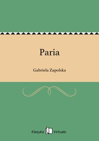 Paria - Gabriela Zapolska - ebook