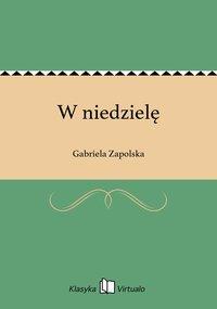 W niedzielę - Gabriela Zapolska - ebook