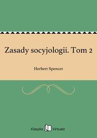 Zasady socyjologii. Tom 2