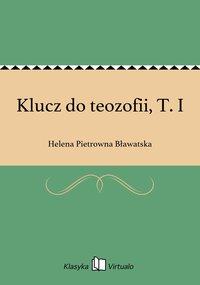 Klucz do teozofii, T. I